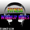 Fitness Warmup Mixes